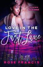 Love in the Fast Lane - BWWM Billionaire Romance (Excerpt Only) by rose_francis