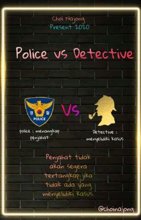 POLICE VS DETECTIVE 《 PDX 101 》 by choinajong