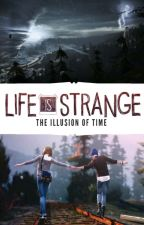 Life is Strange: The Illusion of Time by edcamren