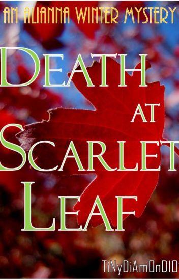Death at Scarlet Leaf.