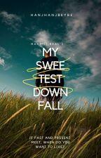 MIR BOOK 2: My Sweetest Downfall [PUBLISHED UNDER POP FICTION] by hanjhanjbeybe