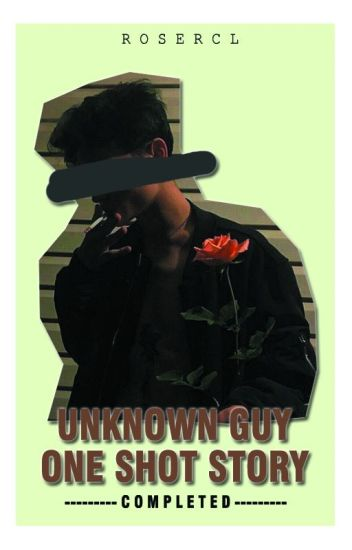 UNKNOWN GUY (COMPLETED)