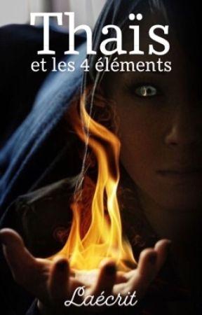 THAÏS et les 4 éléments by Laecrit