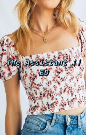 The assistant // ED  by 5sosTrash2017