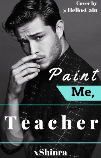 Paint Me, Teacher (boyxboy)