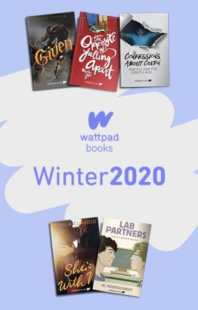 Introducing: The Wattpad Books Winter 2020 Novels! by WattpadBooks