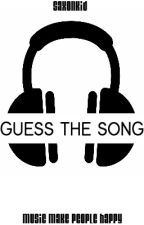 Guess The Song by SaxonKid