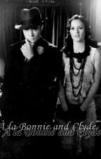《 À la Bonnie and Clyde 》 by Linconnue