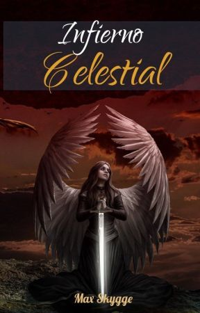 INFIERNO CELESTIAL by Max-js