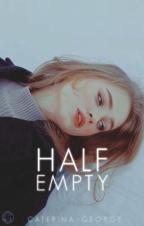 Half Empty by violadavis