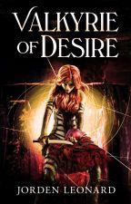 Valkyrie of Desire by JordenLeonard