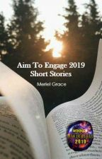 Aim To Engage 2019 by Meriel_Grace1675