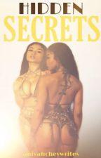Hidden Secrets by aniyahcheywrites