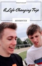 A life changing trip - wroetoshaw/Miniminter by QueenTea8