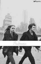 Sickness. Harry Styles Fan Fiction. by espsycotic_