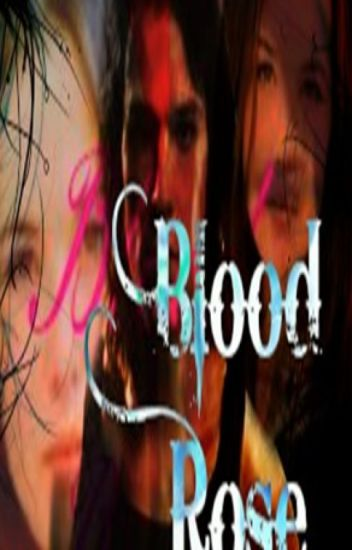 Blood Rose (Vampire Academy Fanfiction)
