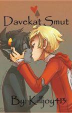 Davekat Smut by Killjoy413
