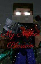 My Nether Blossom (Herobrine x Persephone! Reader) by Lunabird62442
