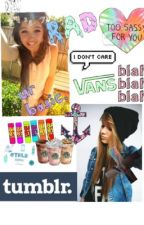Tips On How To Be A Tumblr Girl by TAYGRINDONMEH