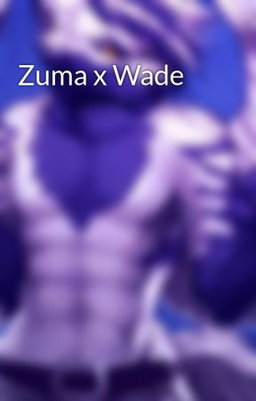 Zuma x Wade  by coachskidy70