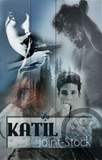 KATİL #Wattys2015 by joint-stock