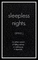 Sleepless Nights by hospltals
