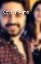 Covers by me! by Avneillover16