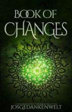 Book of Changes by JosGedankenwelt