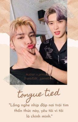 Đọc truyện [trans] tongue tied | jaeyong