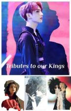 Tributes to our Kings by MissChubbyMoonPig34