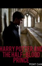 Harry Potter and the Half Blood Prince - From Different POVs by Annabubble14