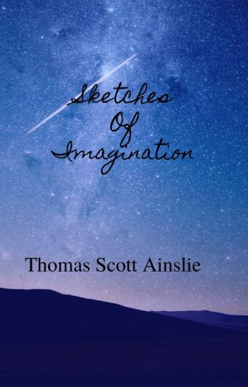 Sketches Of Imagination