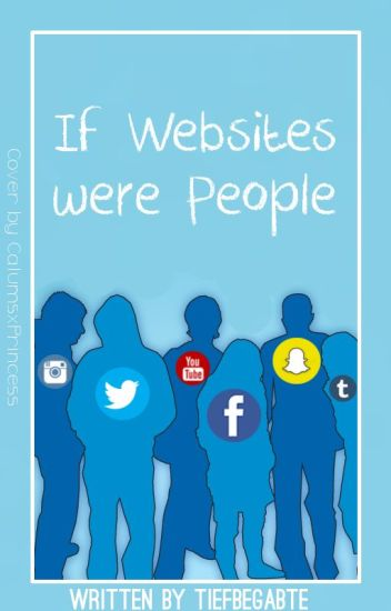 If Websites were People