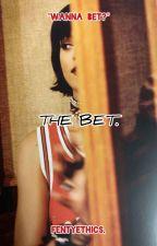 THE BET. by fentyethics
