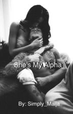 She's My Alpha (Second Book) by Simply_Maija
