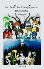 """La Familia Creepypasta"" by AllISVNOZTS"