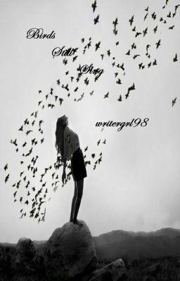 Birds Still Sing