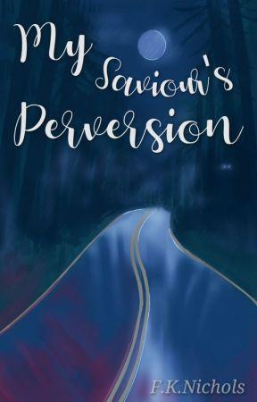 My Saviour's Perversion {boyxboy} by FKNichols17