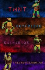TMNT Boyfriend Scenarios by ShadowGirlLost