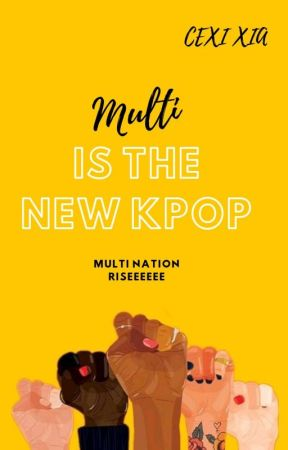 Multi Is The New Kpop by Pinky_Wendy