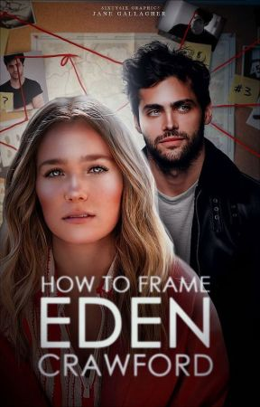 How to Frame Eden Crawford (COMING SOON) by americanmediocrity