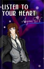 II. Listen To Your Heart by AyameDV
