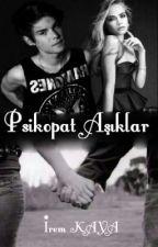 Psikopat Aşıklar by kurukafa27