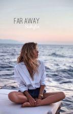 Far away by Siskylie