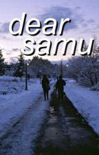 dear samu by ughmatty