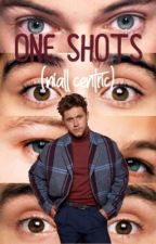 One Shots (Niall Centric) by cautionarry