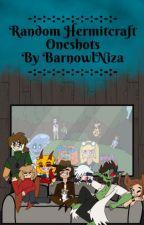 Random Hermitcraft OneShots by BarnowlNiza
