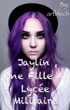 Jaylin, une vie au lycée militaire by artlifech