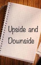 Upside and Downside by alisa388