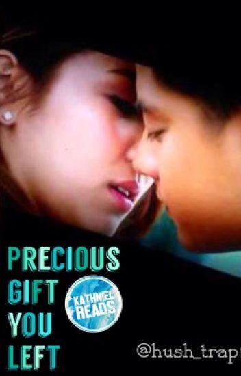 Precious Gift You Left